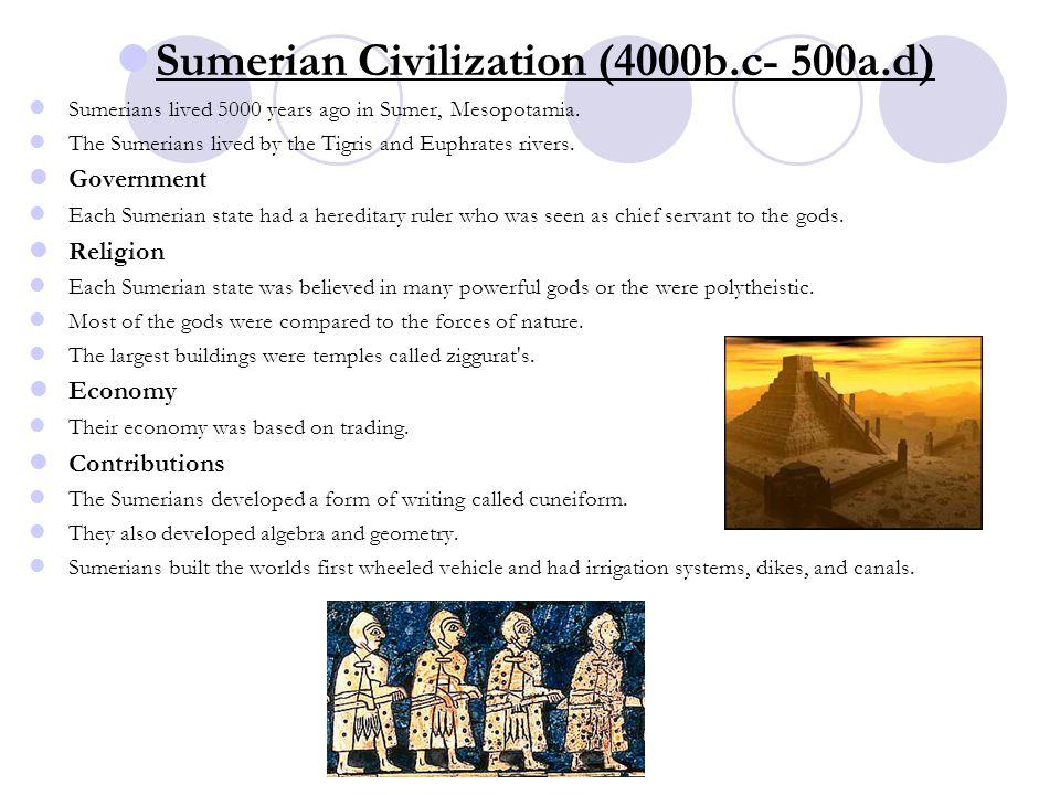 Sumerian Civilization (4000b.c- 500a.d)