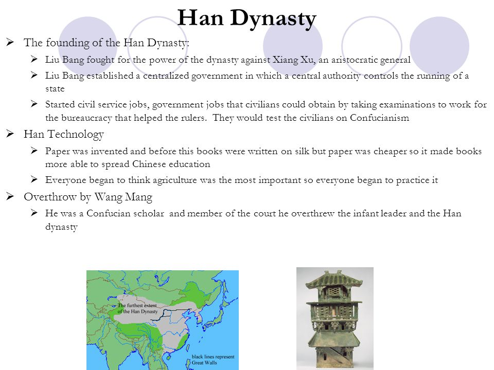 Han Dynasty The founding of the Han Dynasty: Han Technology