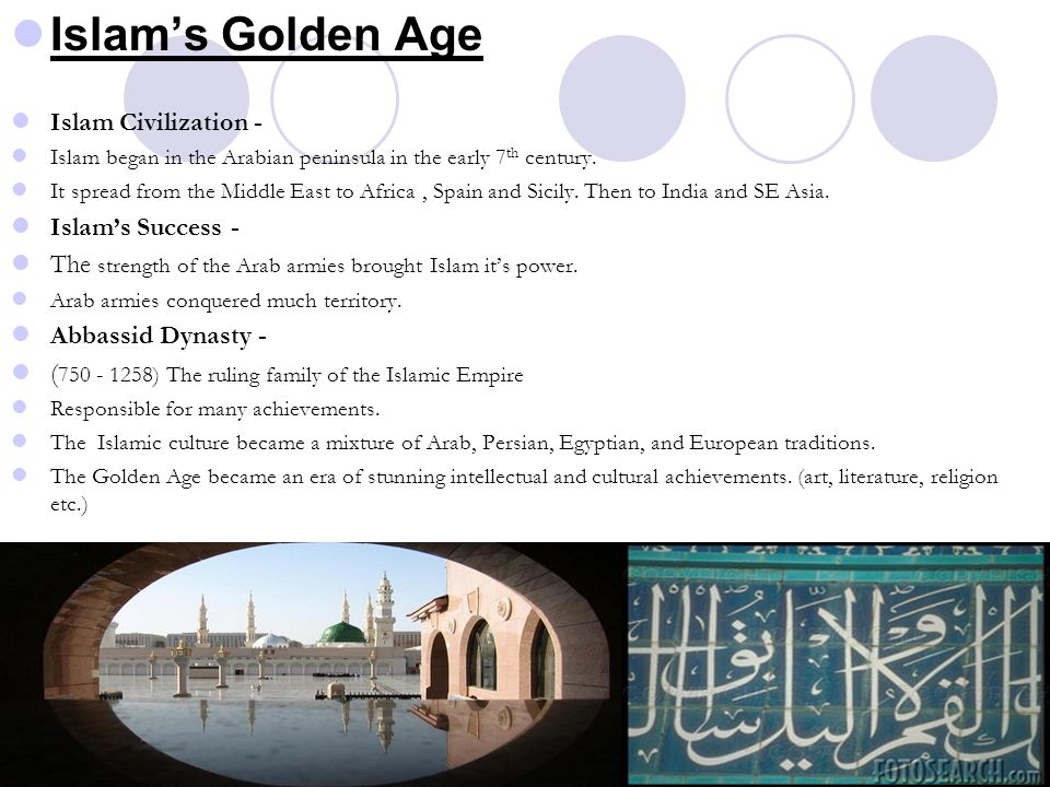 Islam's Golden Age Islam Civilization - Islam's Success -