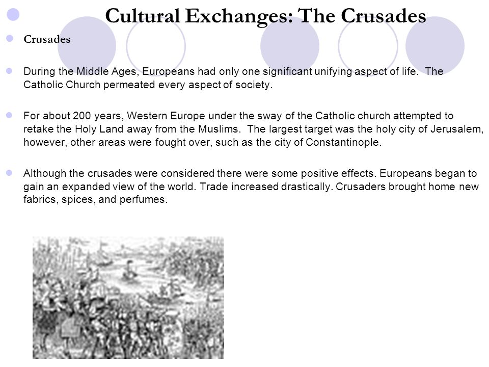 Cultural Exchanges: The Crusades