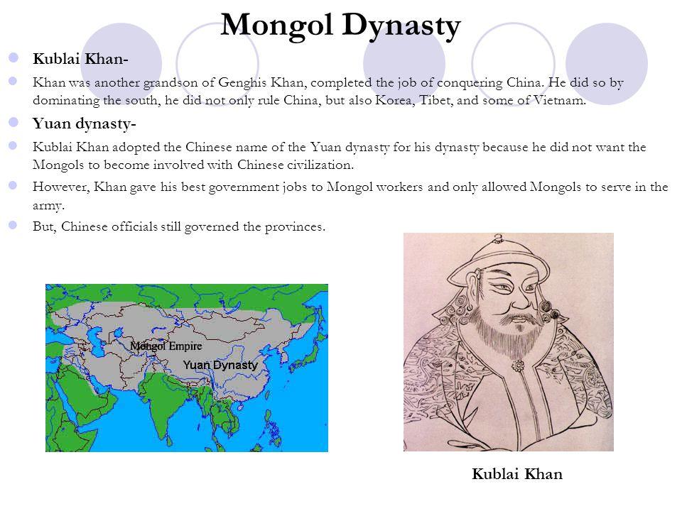 Mongol Dynasty Kublai Khan- Yuan dynasty- Kublai Khan