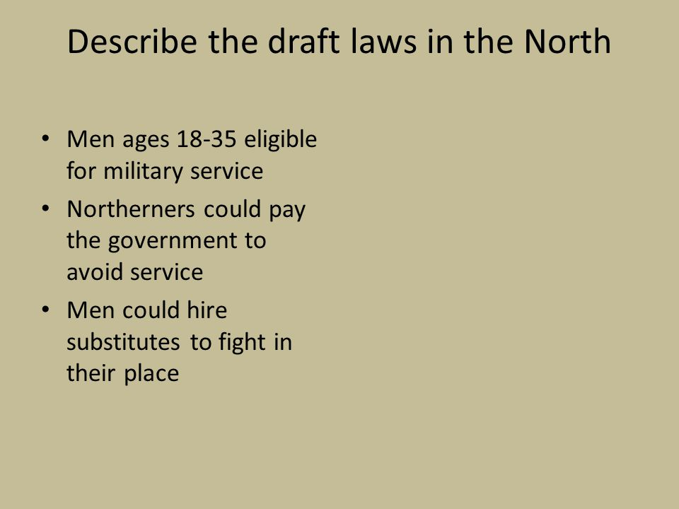 Describe the draft laws in the North