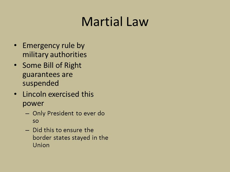 Martial Law Emergency rule by military authorities