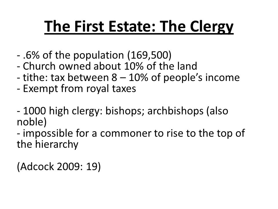 The First Estate: The Clergy