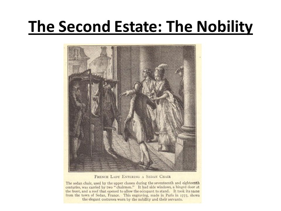 The Second Estate: The Nobility