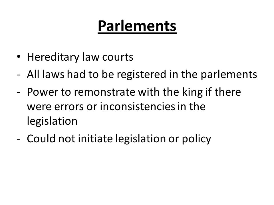 Parlements Hereditary law courts