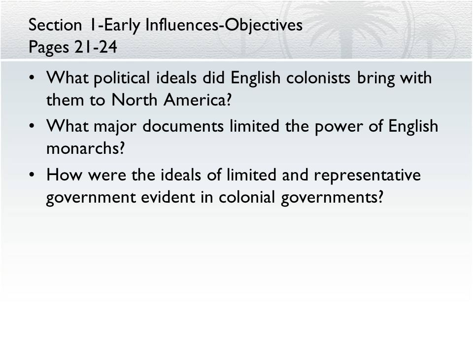 Section 1-Early Influences-Objectives Pages 21-24