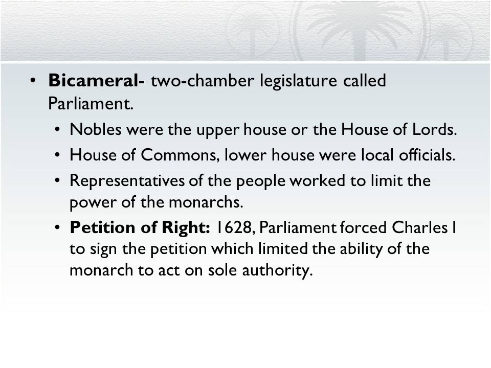 Bicameral- two-chamber legislature called Parliament.