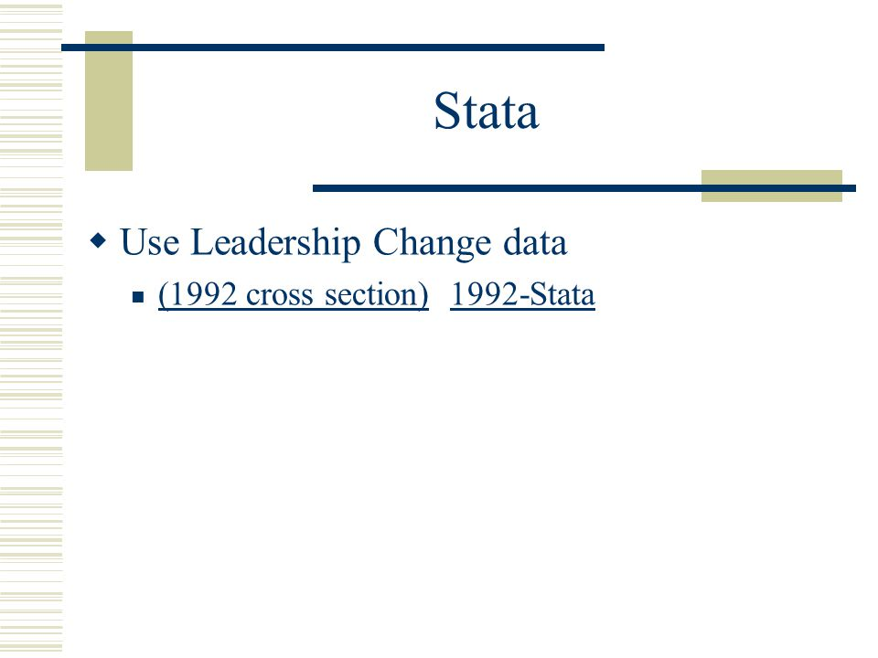 Stata Use Leadership Change data (1992 cross section) 1992-Stata