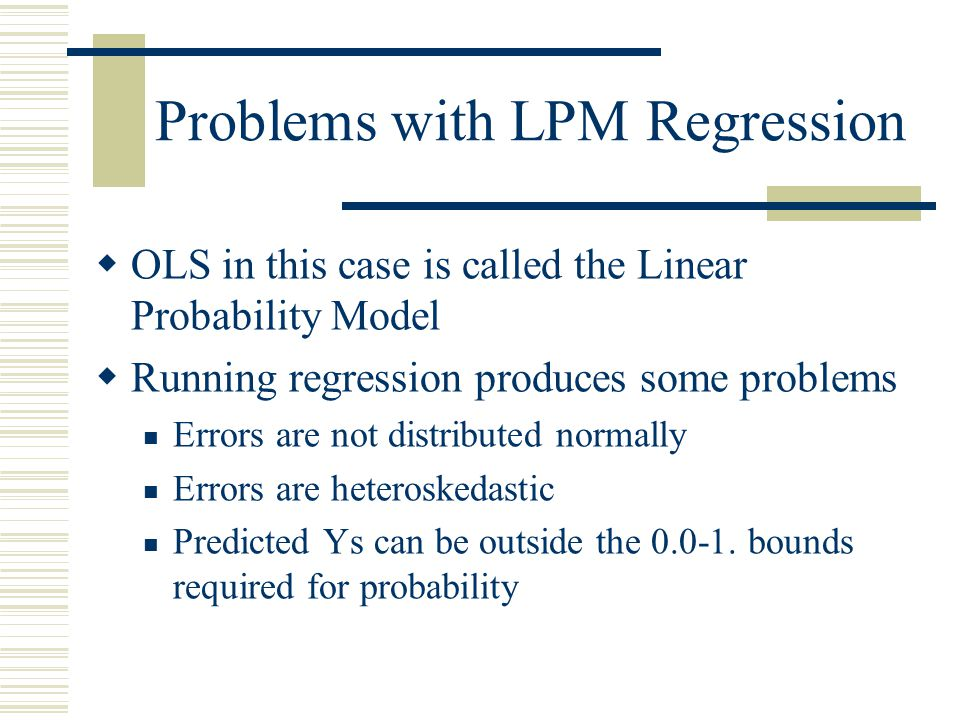 Problems with LPM Regression