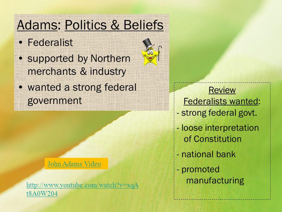 Adams: Politics & Beliefs
