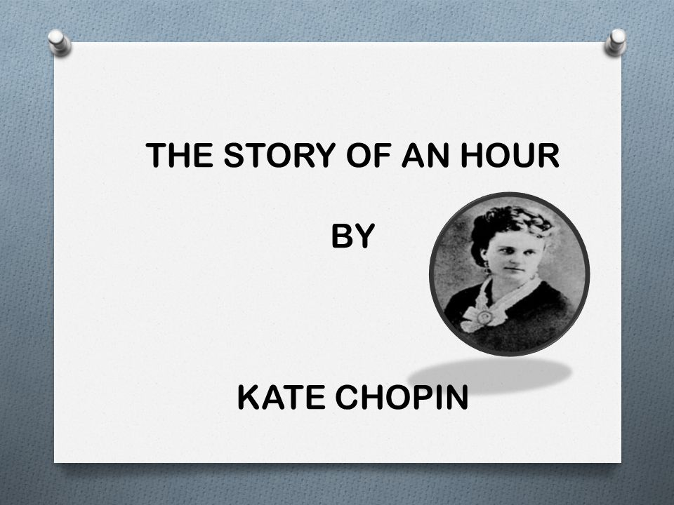 the irony in the story of an hour by kate chopin The story of an hour by kate chopin home / literature / the story of an hour symbolism, imagery time for more on the motif of time within the story back.