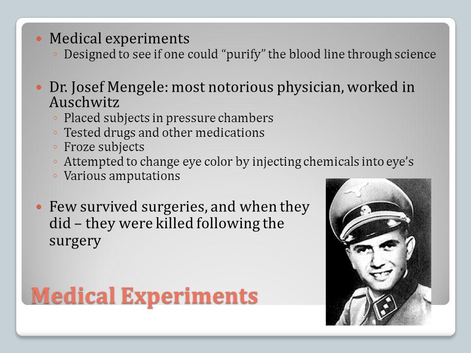 Medical Experiments Medical experiments