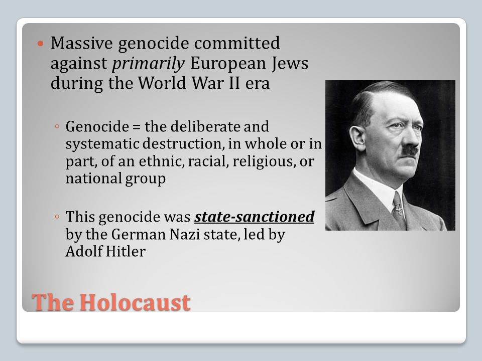 Massive genocide committed against primarily European Jews during the World War II era