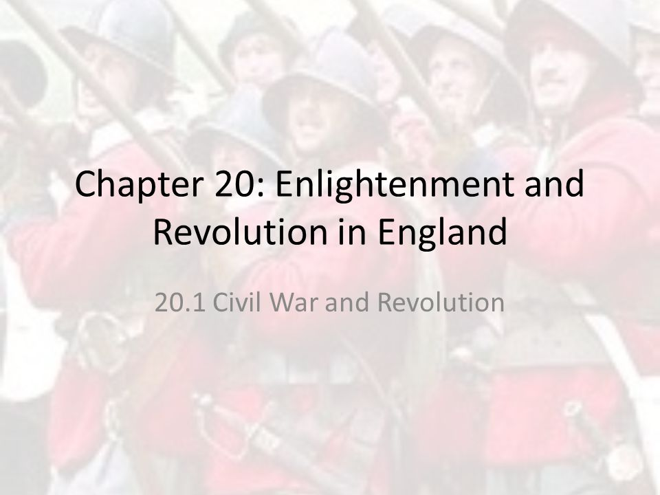 Chapter 20: Enlightenment and Revolution in England
