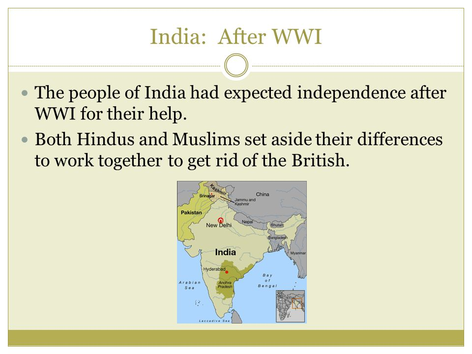 India: After WWI The people of India had expected independence after WWI for their help.