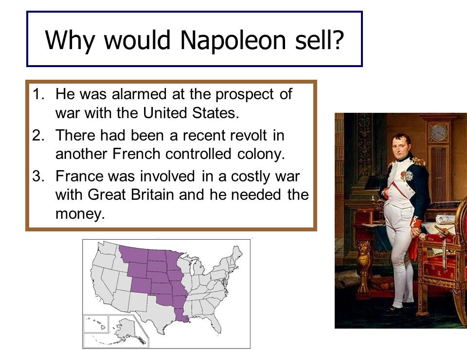 Why would Napoleon sell