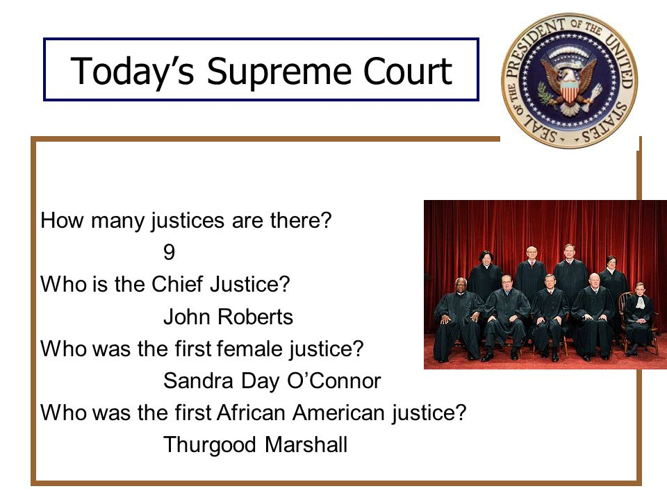 Today's Supreme Court How many justices are there 9