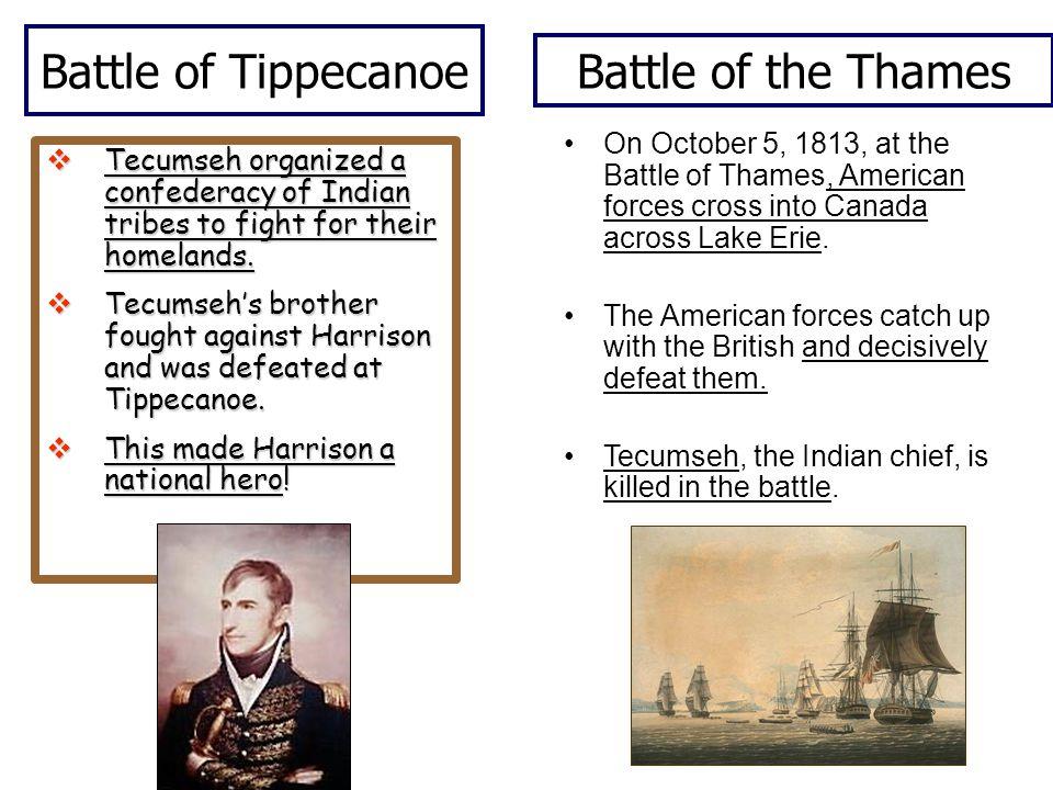 Battle of Tippecanoe Battle of the Thames