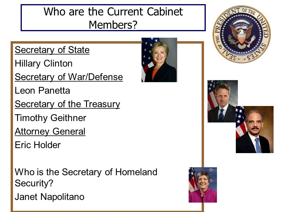 Who are the Current Cabinet Members