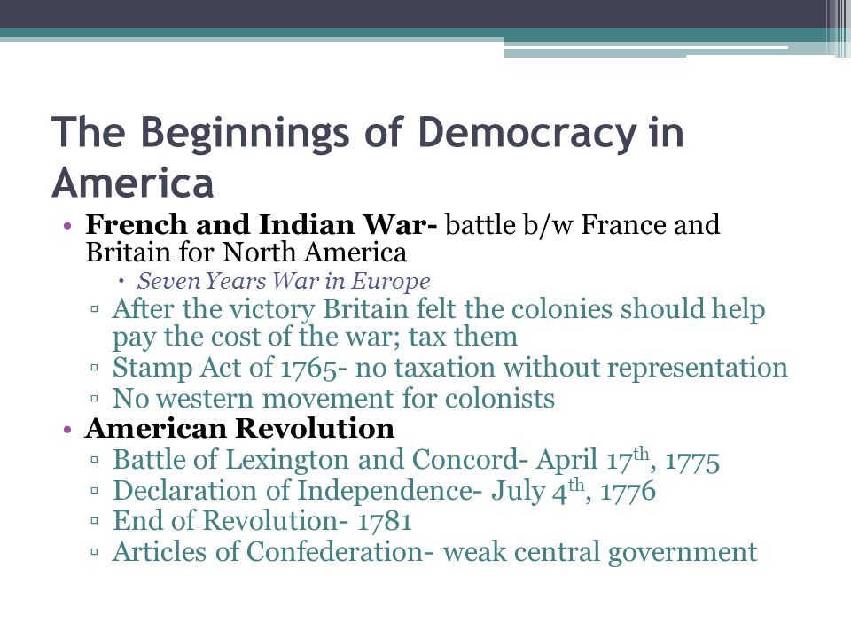 The Beginnings of Democracy in America