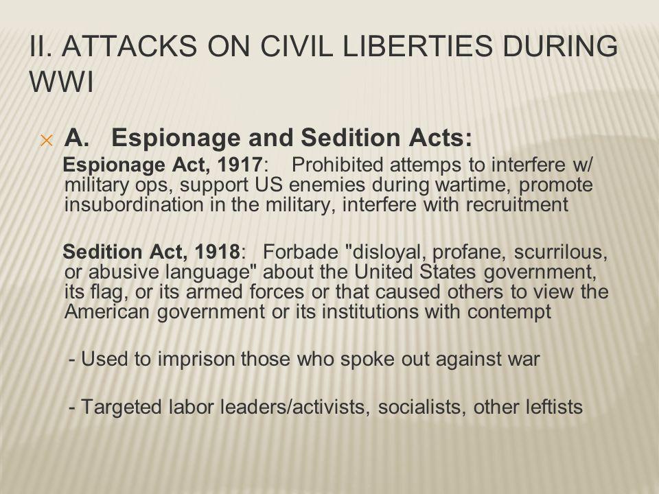 II. ATTACKS ON CIVIL LIBERTIES DURING WWI