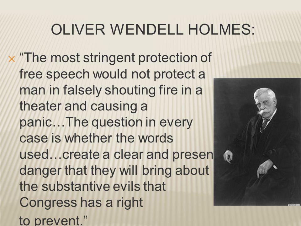 OLIVER WENDELL HOLMES:
