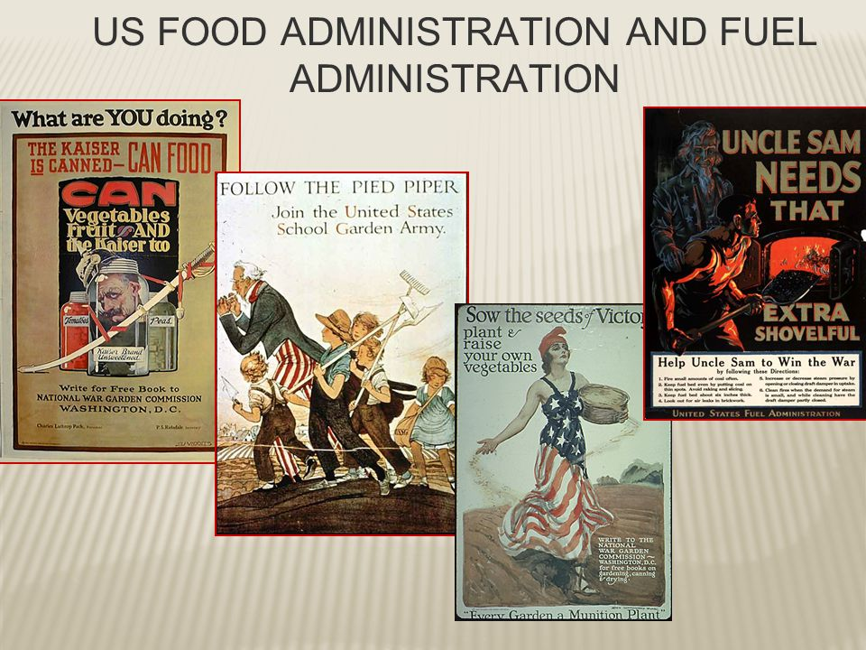 US FOOD ADMINISTRATION AND FUEL ADMINISTRATION