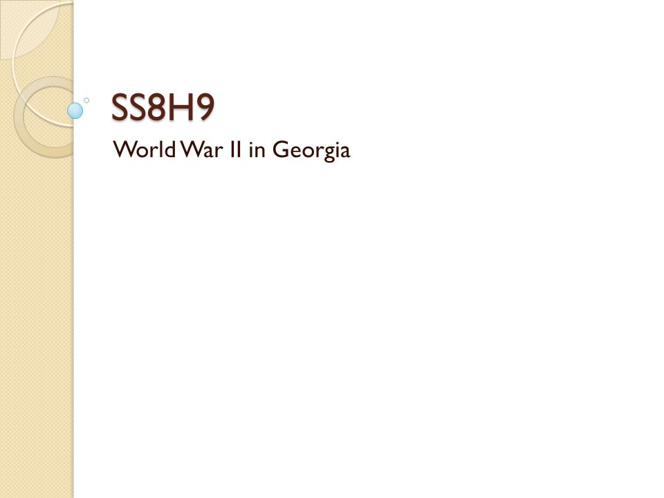 SS8H9 World War II in Georgia