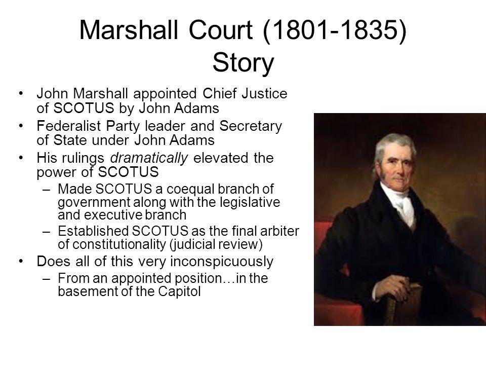 Marshall Court (1801-1835) Story