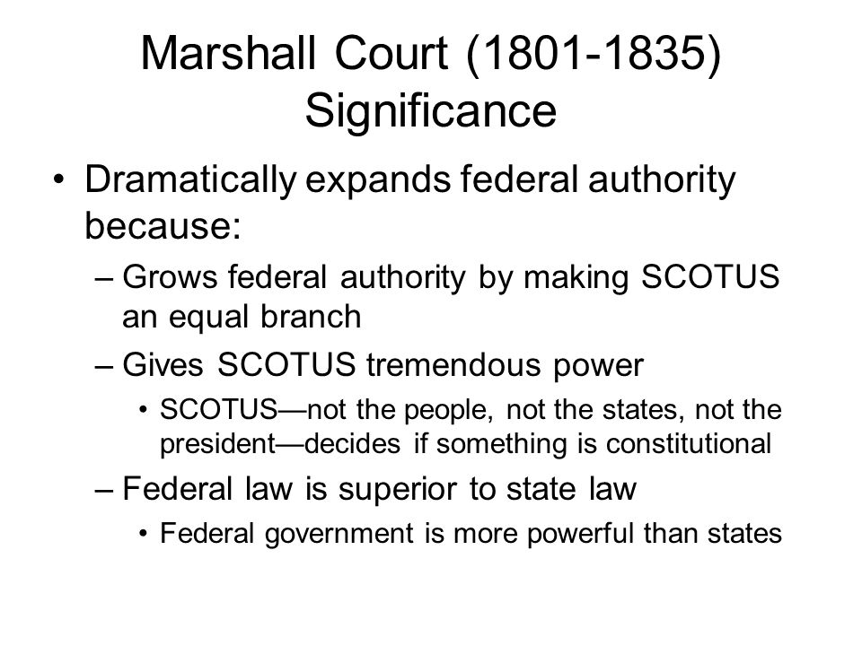 Marshall Court (1801-1835) Significance