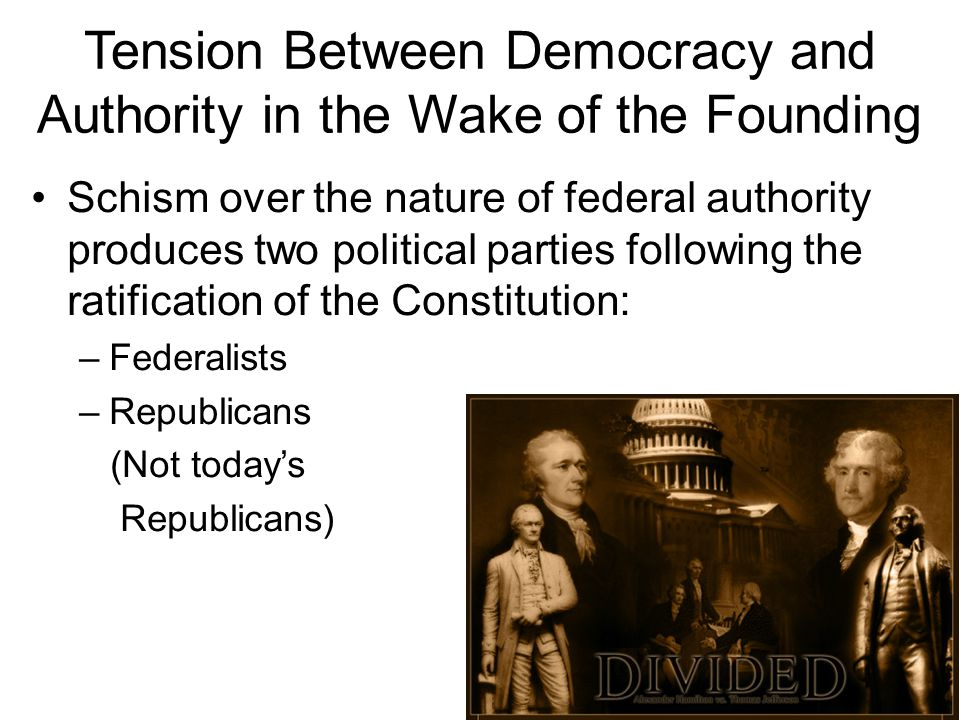 Tension Between Democracy and Authority in the Wake of the Founding