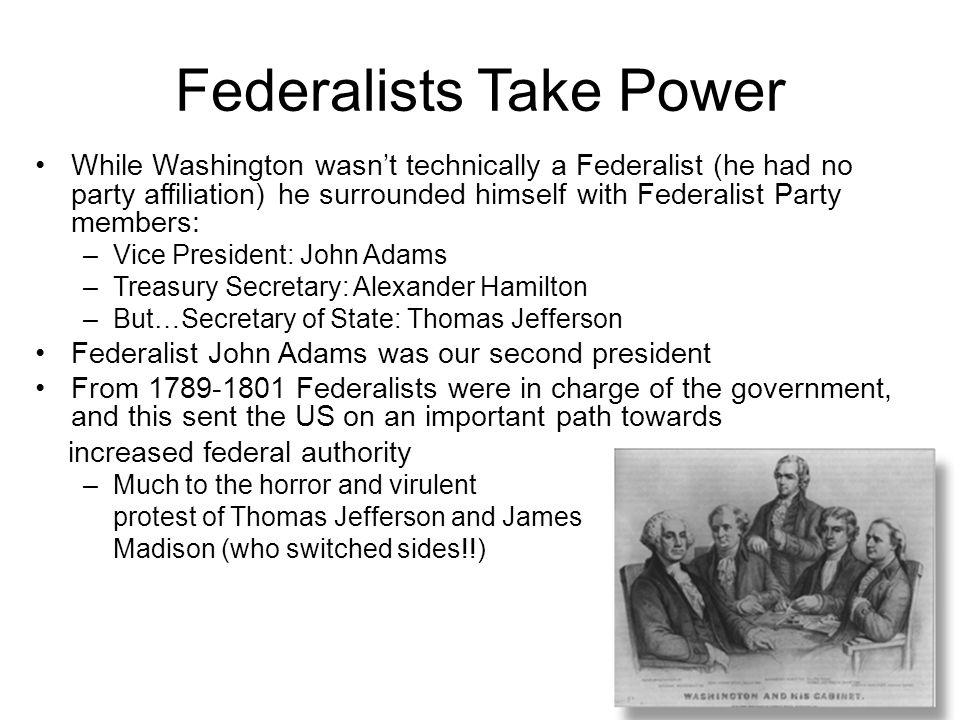 Federalists Take Power