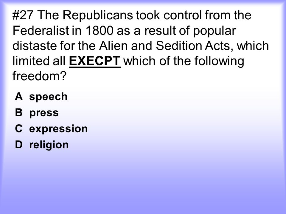 A speech B press C expression D religion