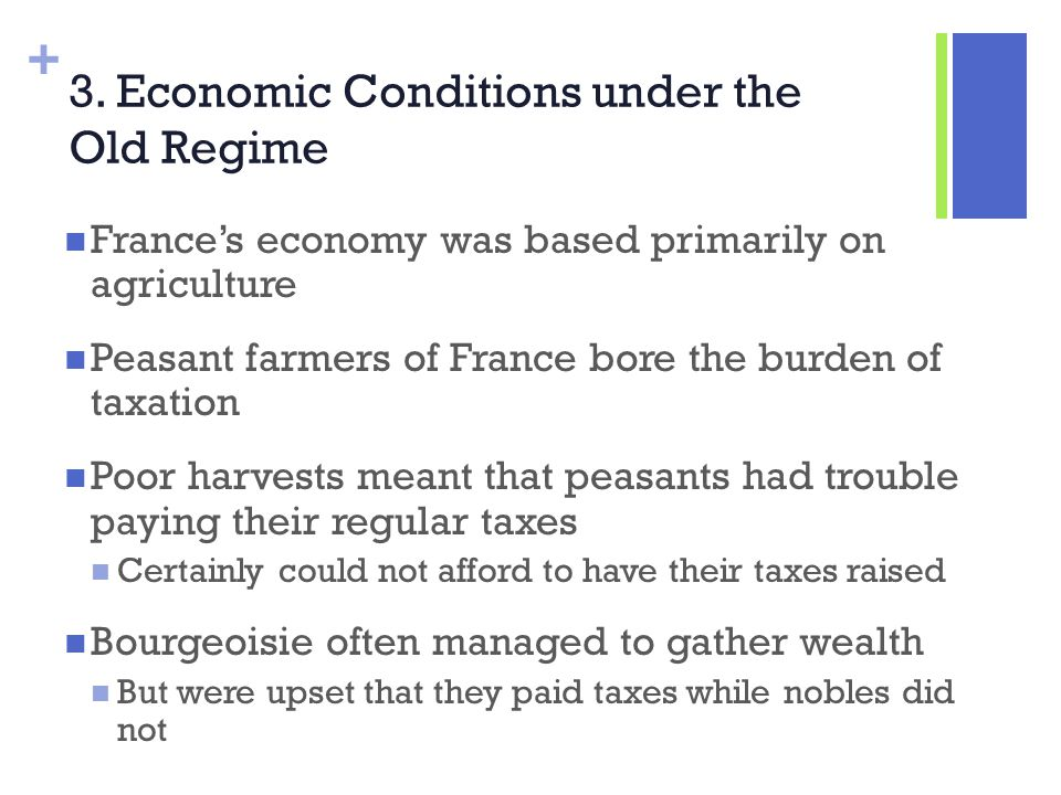3. Economic Conditions under the Old Regime