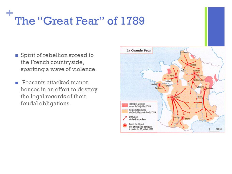 The Great Fear of 1789 Spirit of rebellion spread to the French countryside, sparking a wave of violence.
