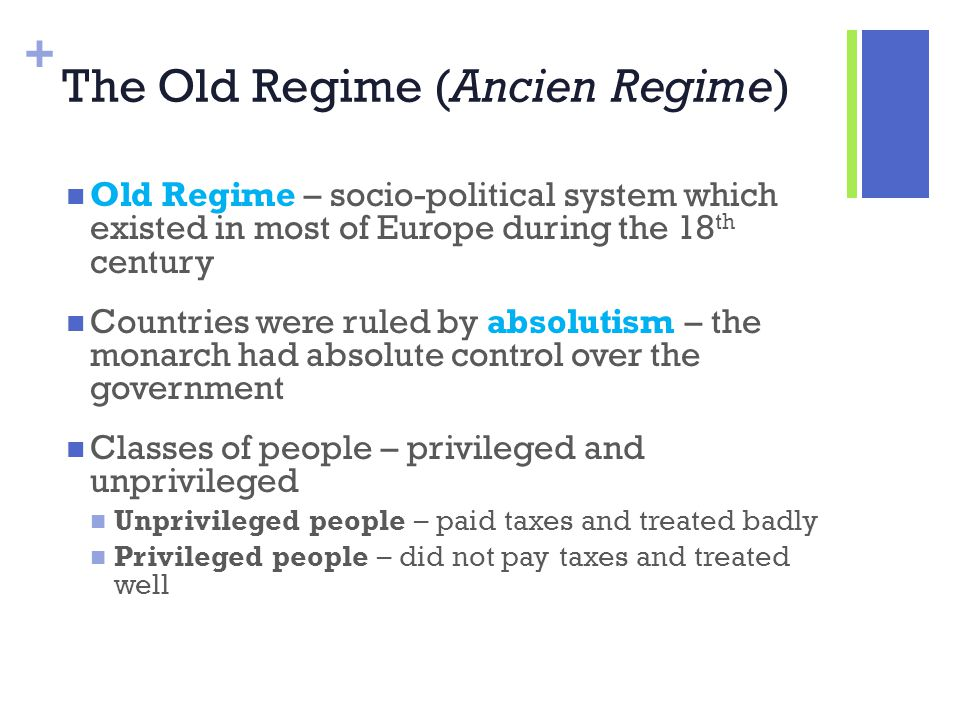 The Old Regime (Ancien Regime)