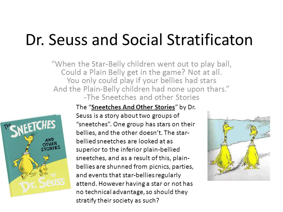 Dr. Seuss and Social Stratificaton