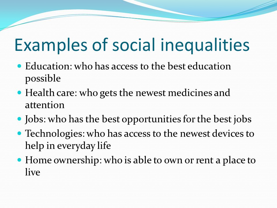 Examples of social inequalities