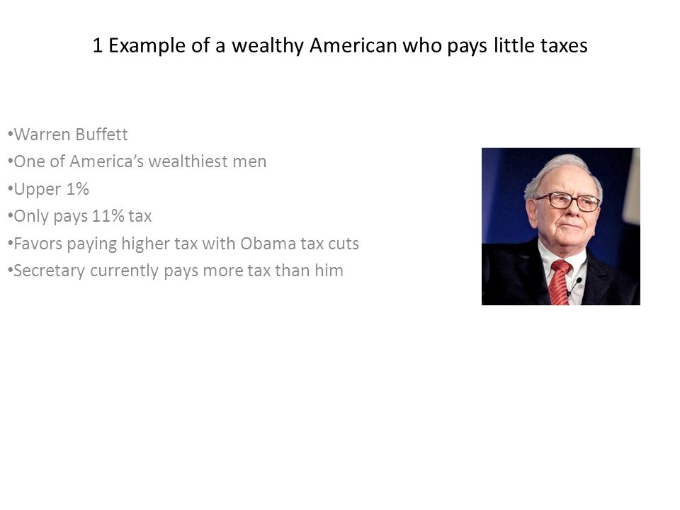 1 Example of a wealthy American who pays little taxes