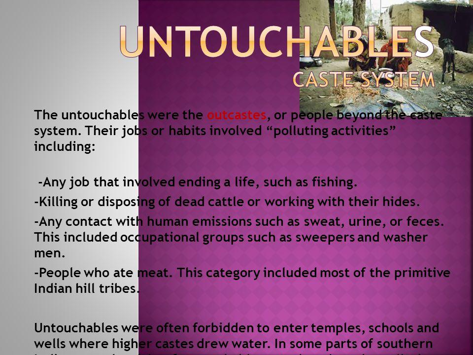 Untouchables Caste System