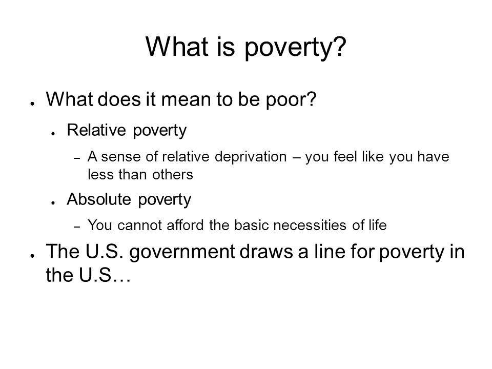 What is poverty What does it mean to be poor