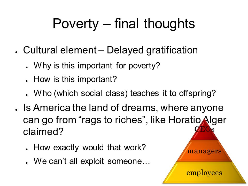 Poverty – final thoughts