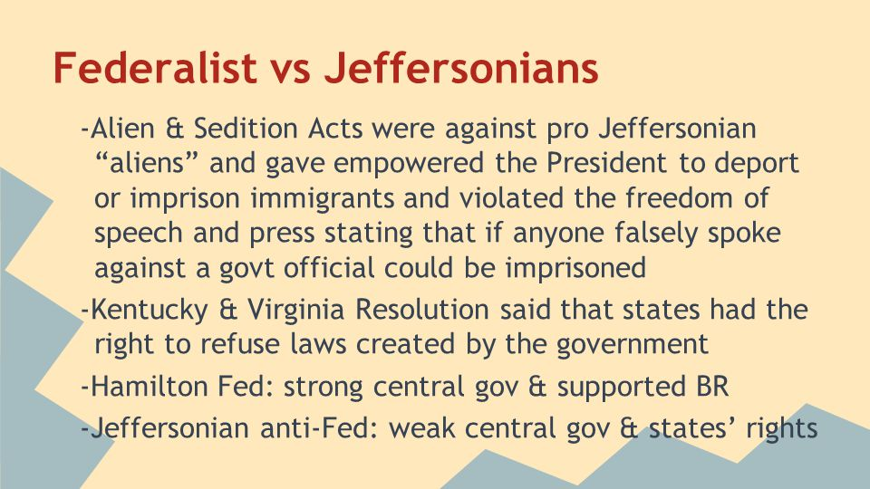 Federalist vs Jeffersonians