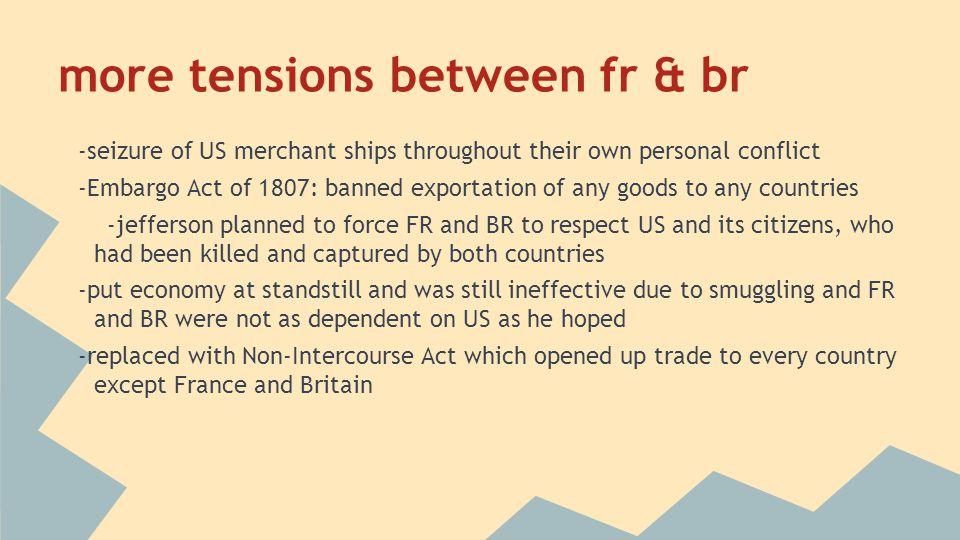 more tensions between fr & br