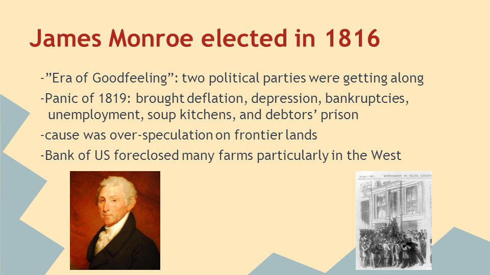 James Monroe elected in 1816