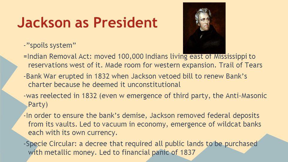 Jackson as President - spoils system