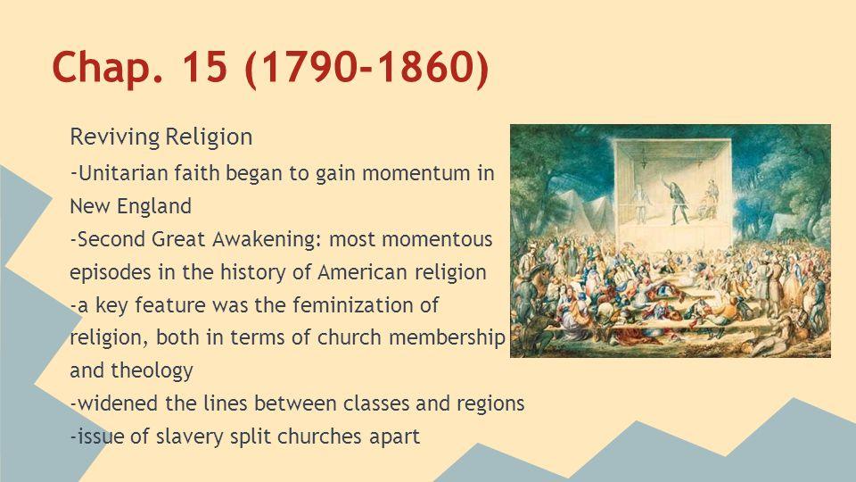 Chap. 15 (1790-1860) Reviving Religion