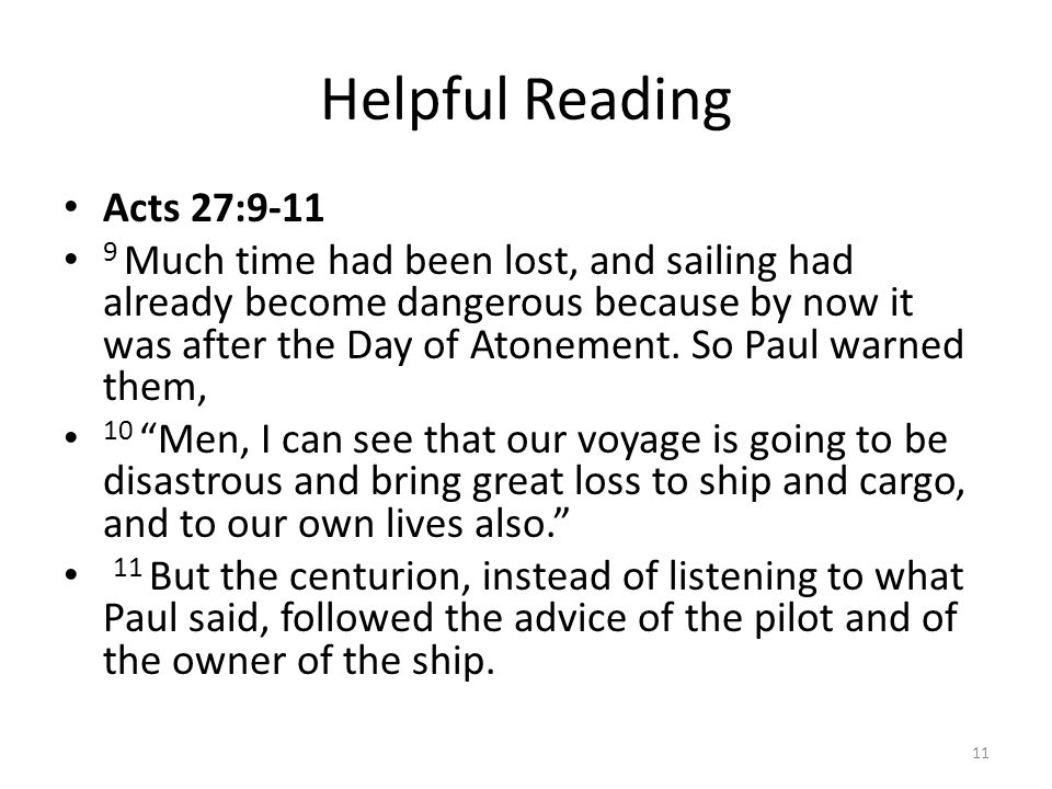Helpful Reading Acts 27:9-11