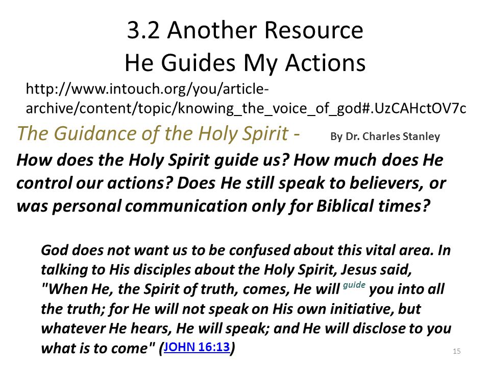 3.2 Another Resource He Guides My Actions
